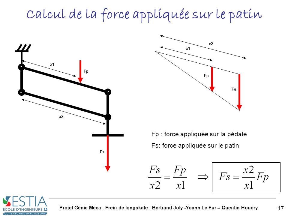 Projet Génie Méca : Frein de longskate : Bertrand Joly -Yoann Le Fur – Quentin Houéry 18 CAO (1/2)