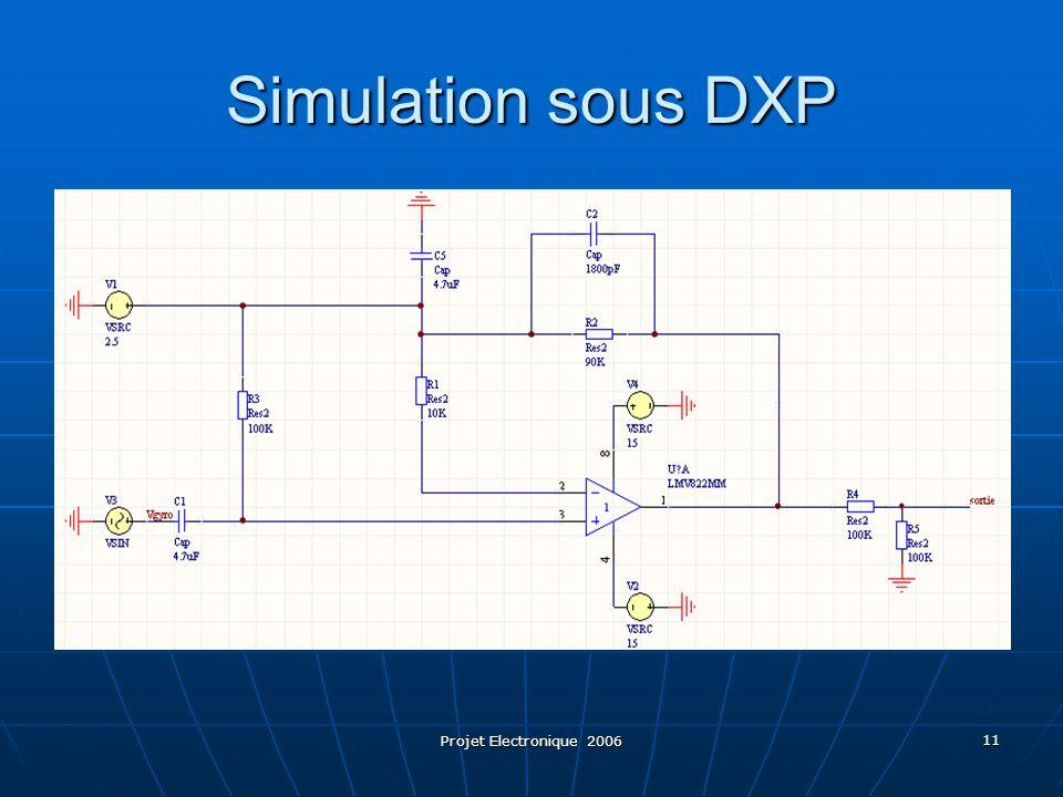 Projet Electronique 2006 11 Simulation sous DXP