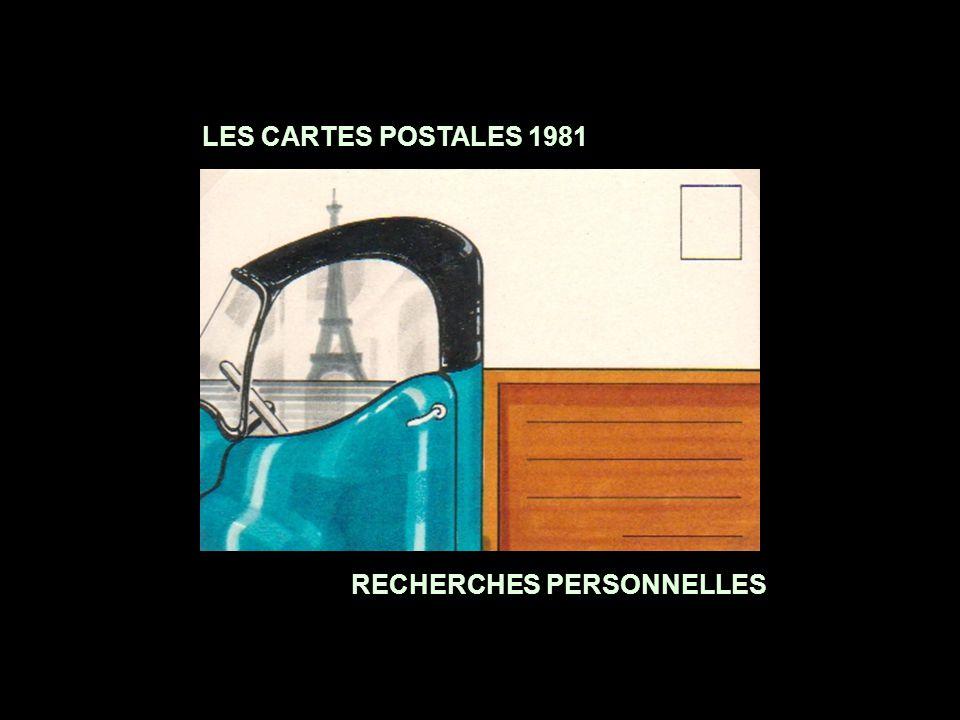 RECHERCHES PERSONNELLES LES CARTES POSTALES 1981