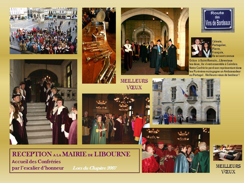 Lors du Chapitre 2007 Dégustations Deux Grands St-Emilion Reçoivent St-Romain Et les 95 Confréries Plaisir des Yeux Plaisir des Papilles Peut être le