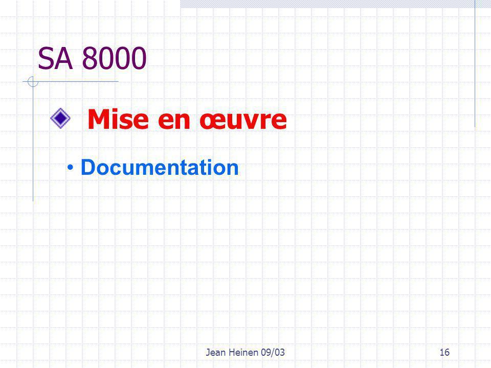 Jean Heinen 09/0316 SA 8000 Mise en œuvre Documentation