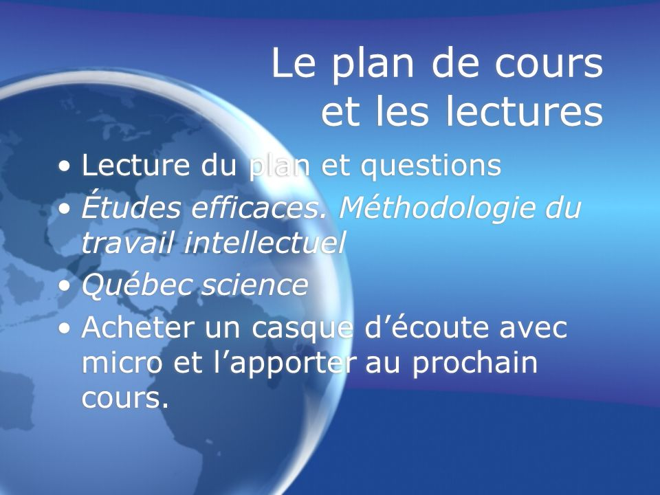 Le plan de cours et les lectures Lecture du plan et questions Études efficaces.
