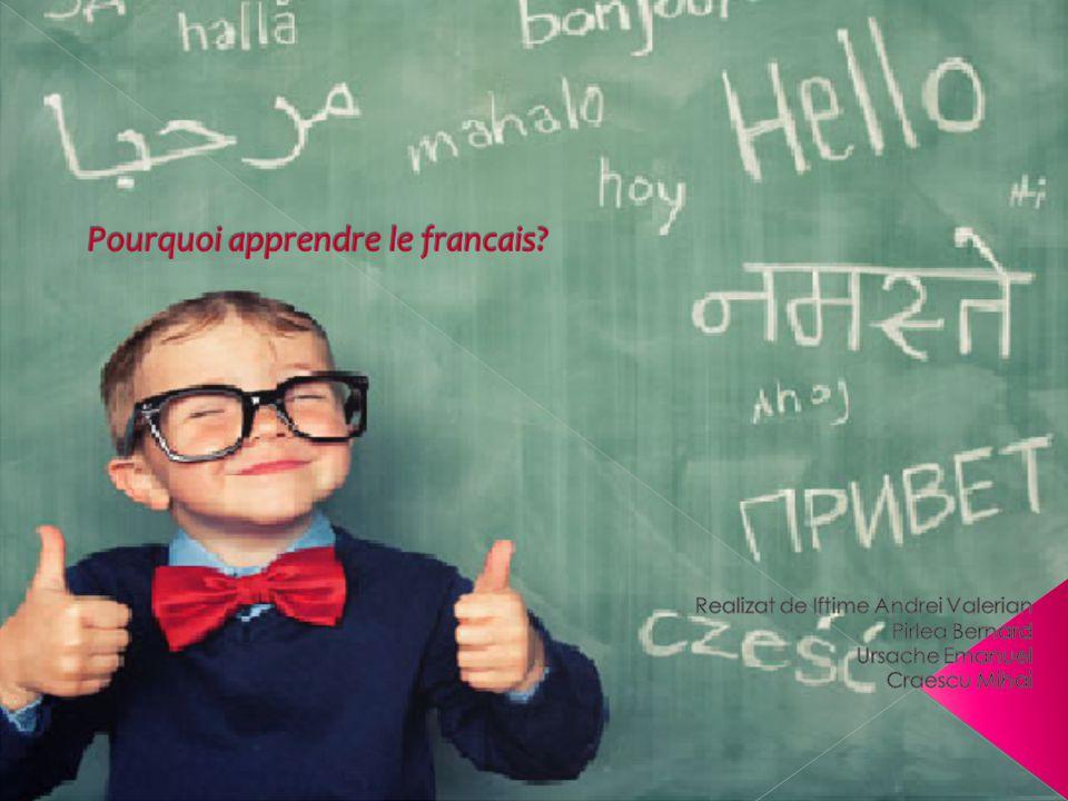  Le français est l un des plus populaires dans le monde.
