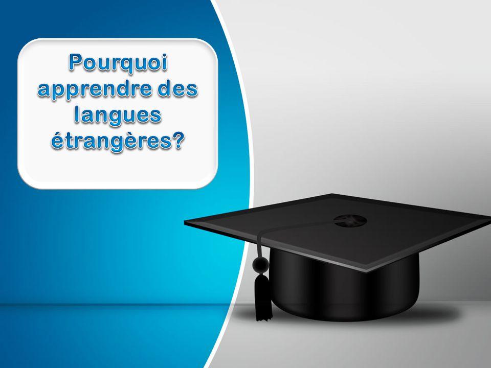 Après avoir appris une langue étrangère, vous serez éligible pour plus de postes, et vous aurez de meilleures chances d être embauché, puisqu il y aura peu de candidats qui répondront aux critères concernant la maîtrise d une langue spécifique.