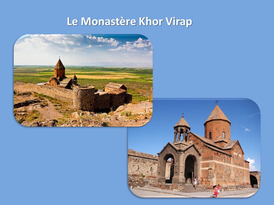 Le Monastère Khor Virap