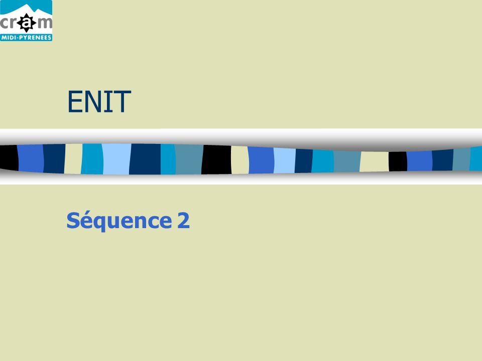 ENIT Séquence 2