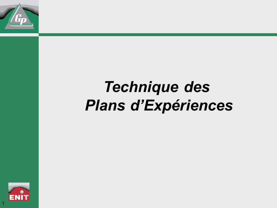 Plans d'Expériences 72 Exercice Introduction.Exemple Concepts Plan 2 k.