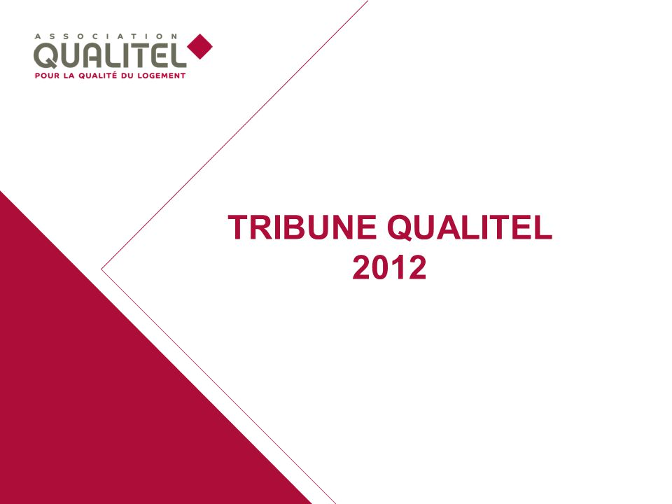 TRIBUNE QUALITEL 2012