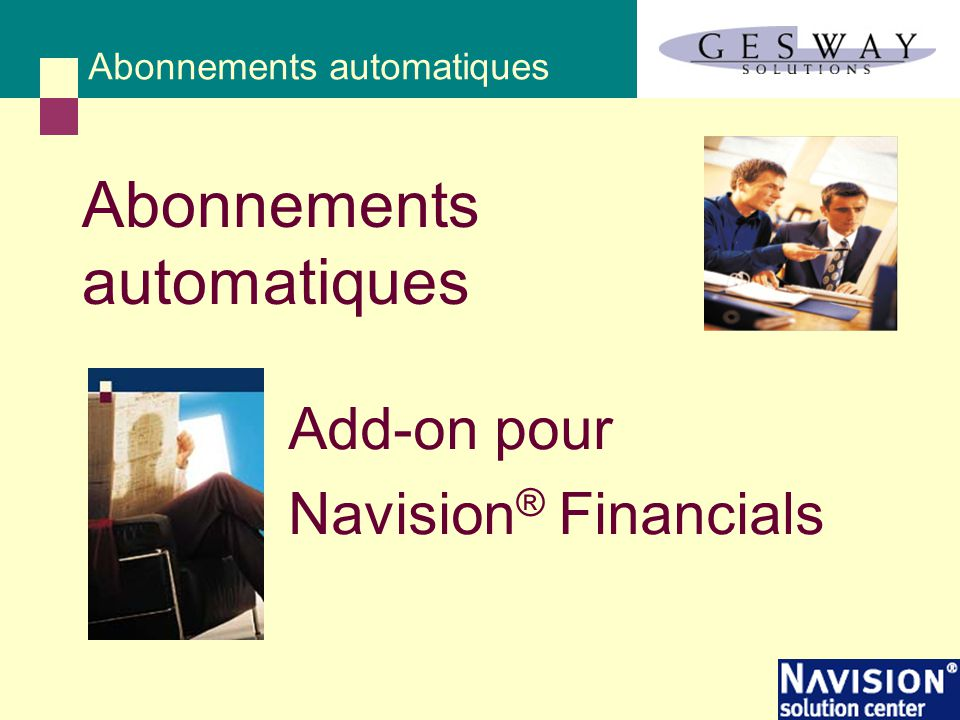 Add-on pour Navision ® Financials Abonnements automatiques