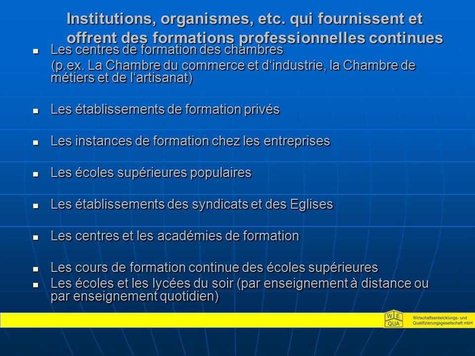 Les centres de formation des chambres Les centres de formation des chambres (p.ex.