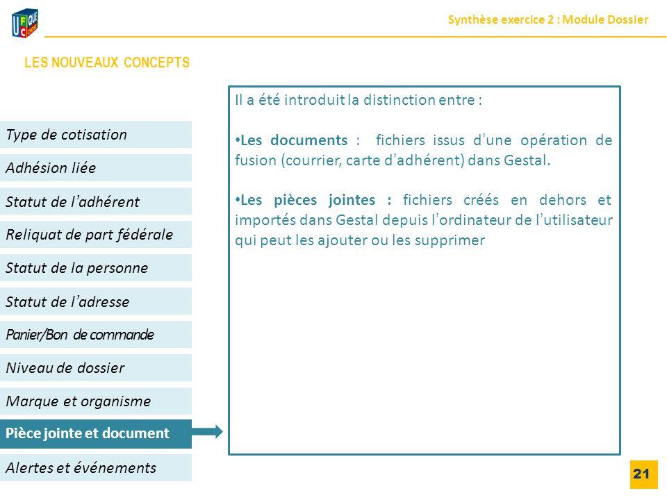 21 Adhésion liée Niveau de dossier Panier/Bon de commande Alertes et événements Statut de l'adhérent Type de cotisation Statut de l'adresse Reliquat d