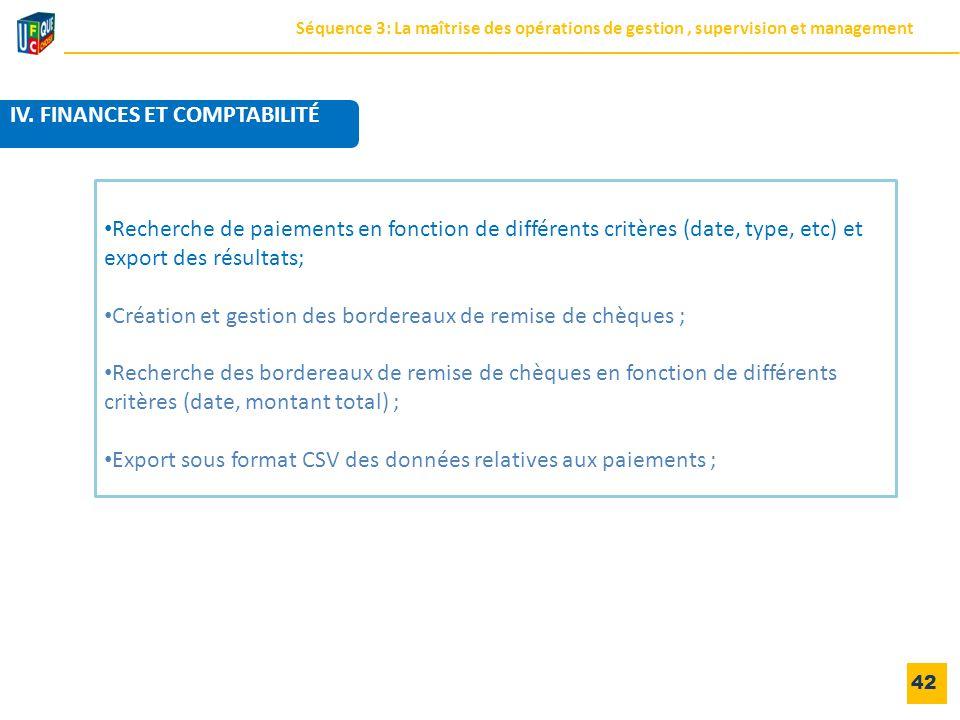42 Recherche de paiements en fonction de différents critères (date, type, etc) et export des résultats; Création et gestion des bordereaux de remise d