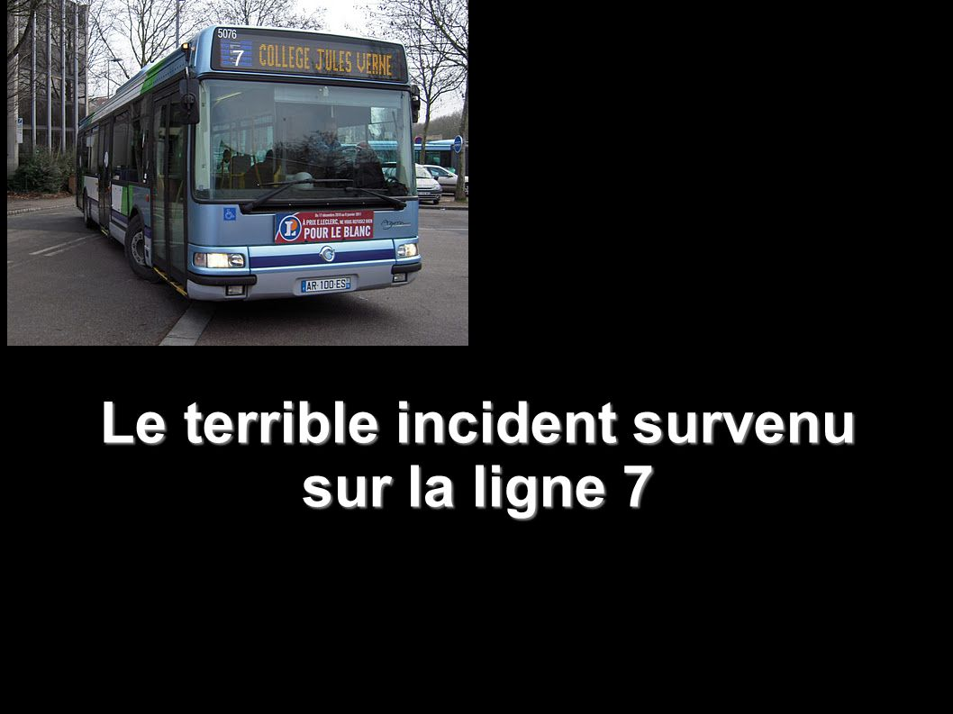 Le terrible incident survenu sur la ligne 7 7