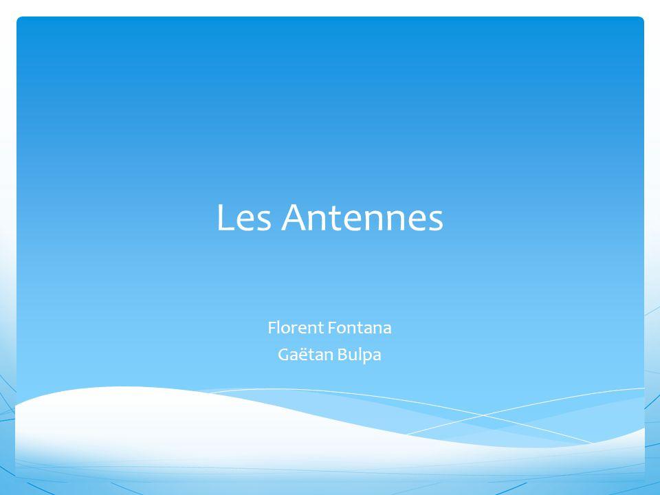  L antenne « cierge »  Elle est composée de plusieurs dipôles demi-onde alimentés de façon à emmètrent ensemble.