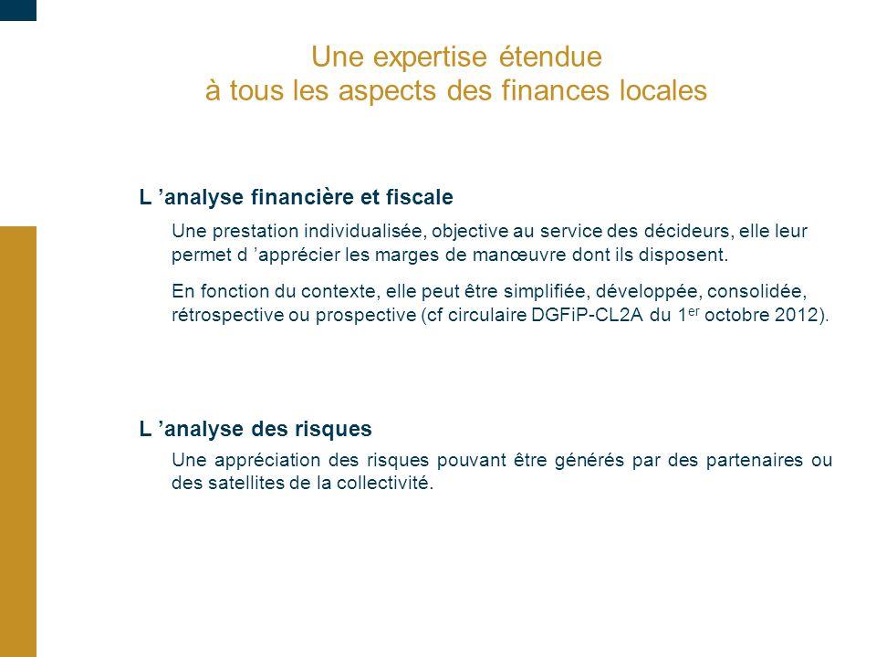 Une expertise étendue à tous les aspects des finances locales L 'analyse financière et fiscale Une prestation individualisée, objective au service des