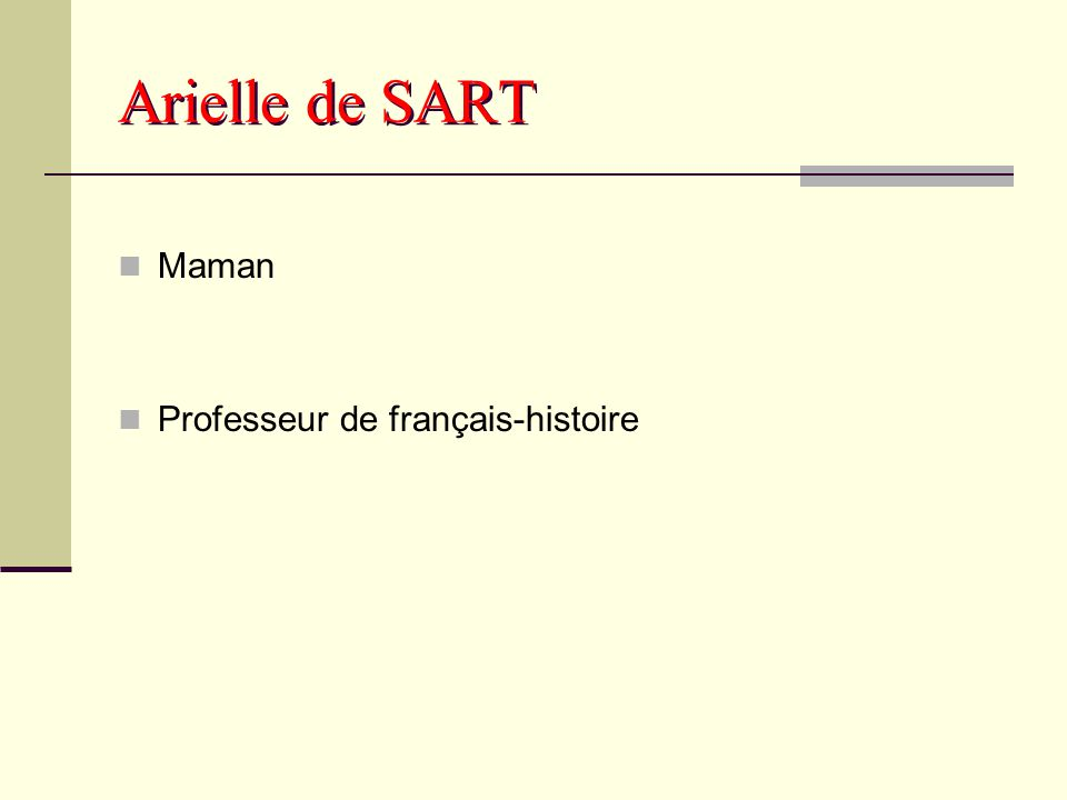 Arielle de SART Maman Professeur de français-histoire