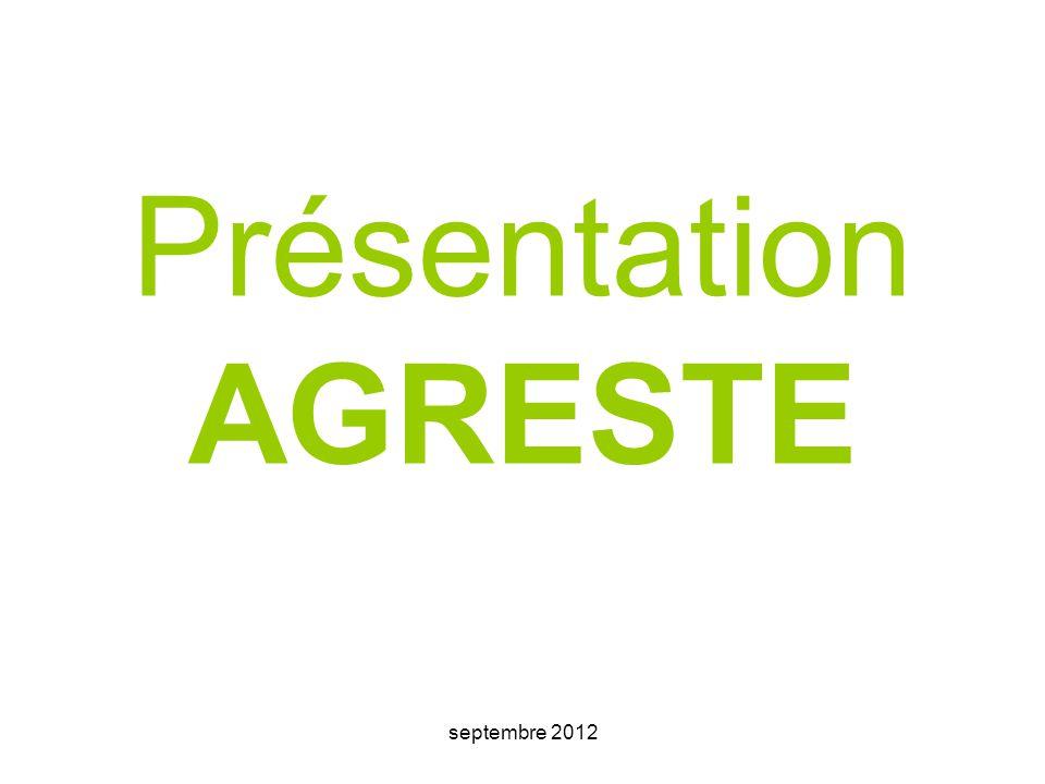 septembre 2012 1/ Généralités Les ressources statistiques agricoles d'Agreste émanent des recensements agricoles.