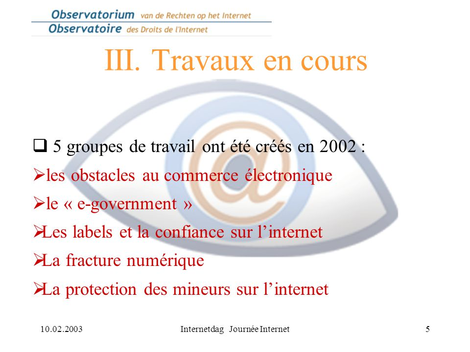 10.02.2003Internetdag Journée Internet5 III.