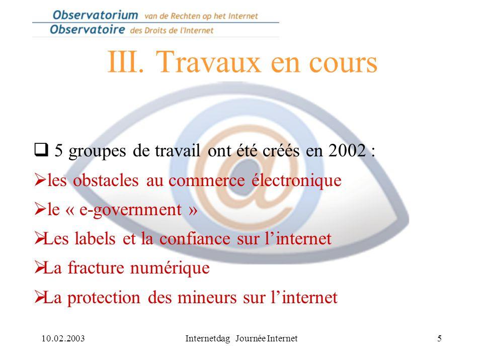 10.02.2003Internetdag Journée Internet6 III.
