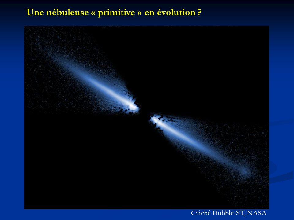 Une nébuleuse « primitive » en évolution ? C:liché Hubble-ST, NASA