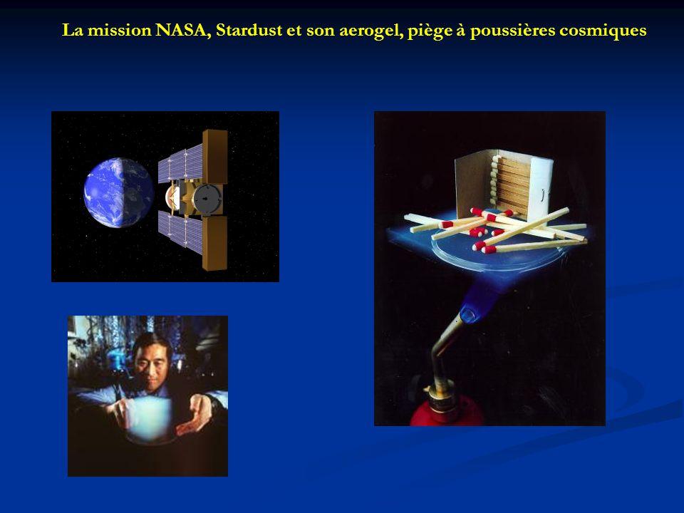 La mission NASA, Stardust et son aerogel, piège à poussières cosmiques