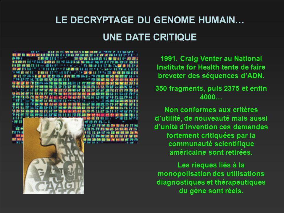 LE DECRYPTAGE DU GENOME HUMAIN… UNE DATE CRITIQUE 1991.