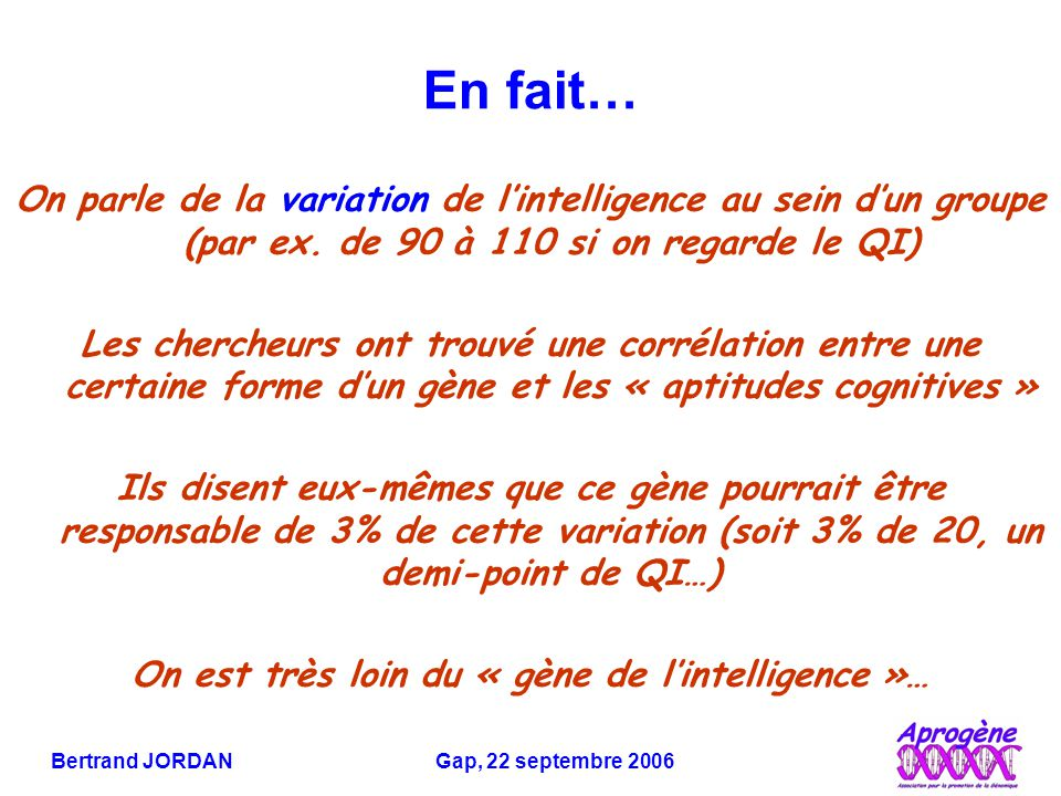 En fait… On parle de la variation de l'intelligence au sein d'un groupe (par ex.