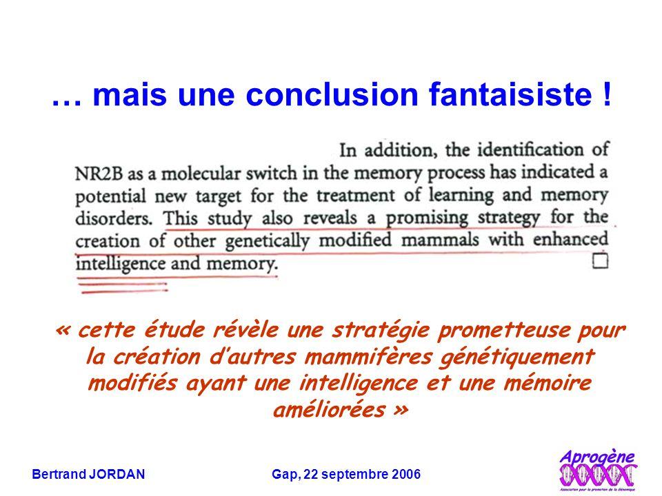 Bertrand JORDAN Gap, 22 septembre 2006 … mais une conclusion fantaisiste .