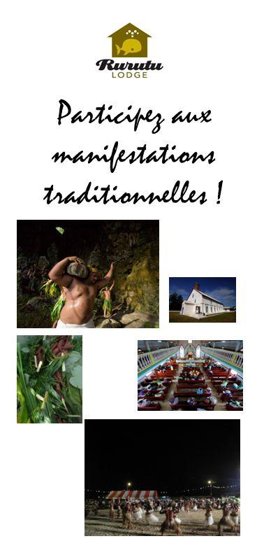 Participez aux manifestations traditionnelles !