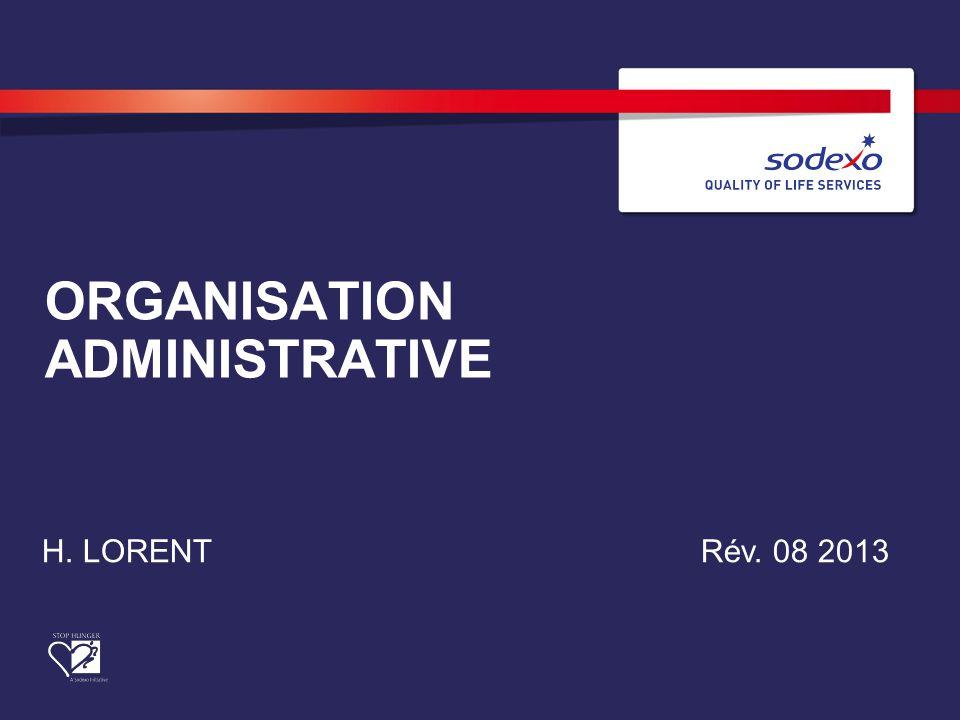 ORGANISATION ADMINISTRATIVE H. LORENTRév. 08 2013