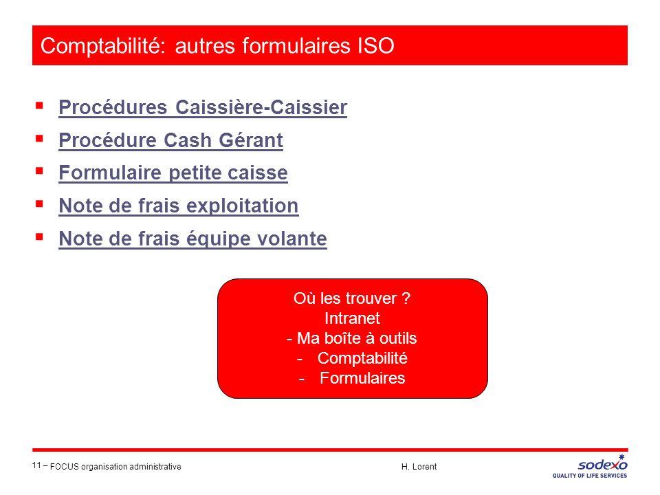 Comptabilité: autres formulaires ISO  Procédures Caissière-Caissier Procédures Caissière-Caissier  Procédure Cash Gérant Procédure Cash Gérant  For