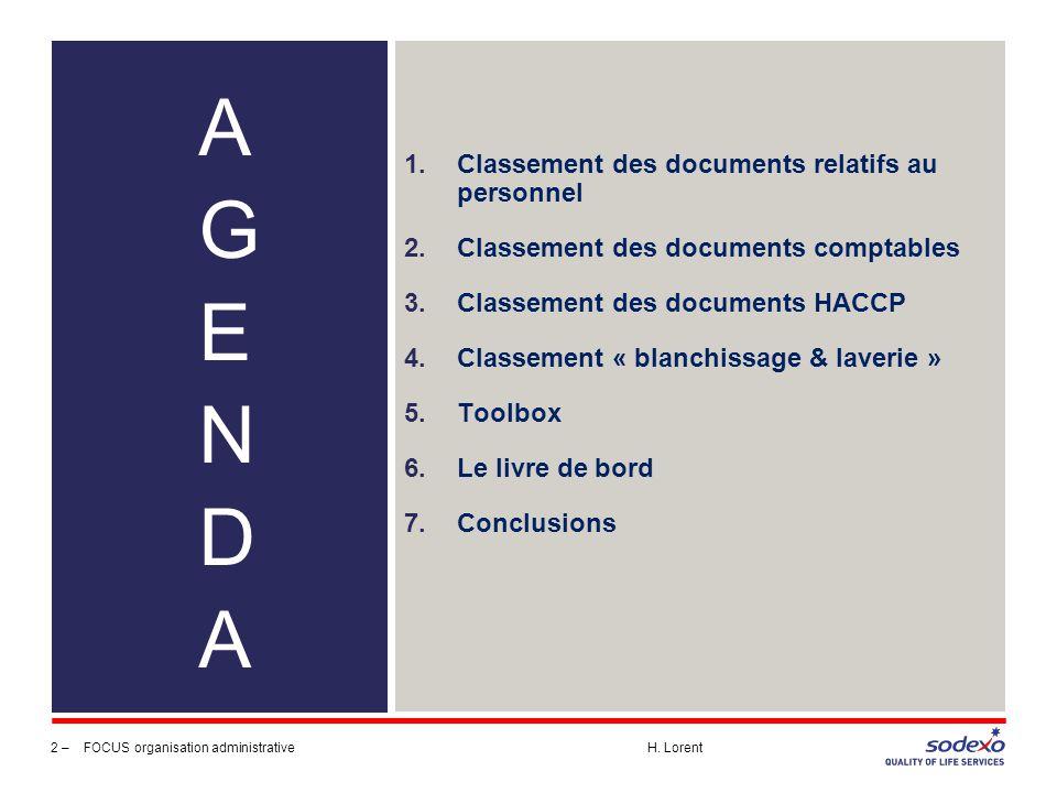 Classement des documents relatifs au personnel Classeur 1: 3 –FOCUS organisation administrative H.