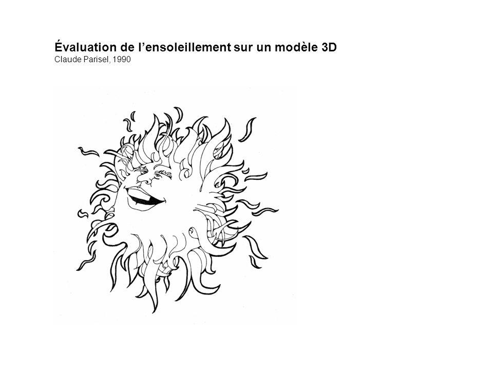 Évaluation de l'ensoleillement sur un modèle 3D Claude Parisel, 1990