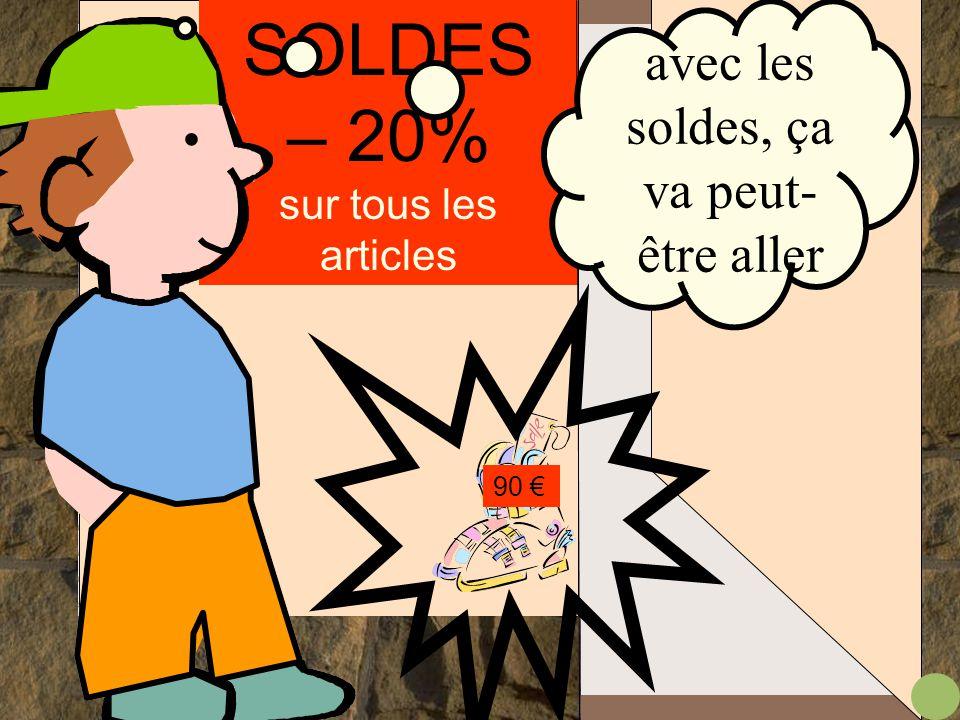 SOLDES – 20% sur tous les articles 90 €.... mais elles sont à 90 €