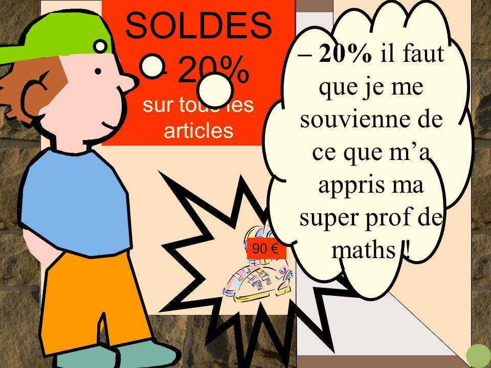 SOLDES – 20% sur tous les articles 90 €.... avec les soldes, ça va peut- être aller