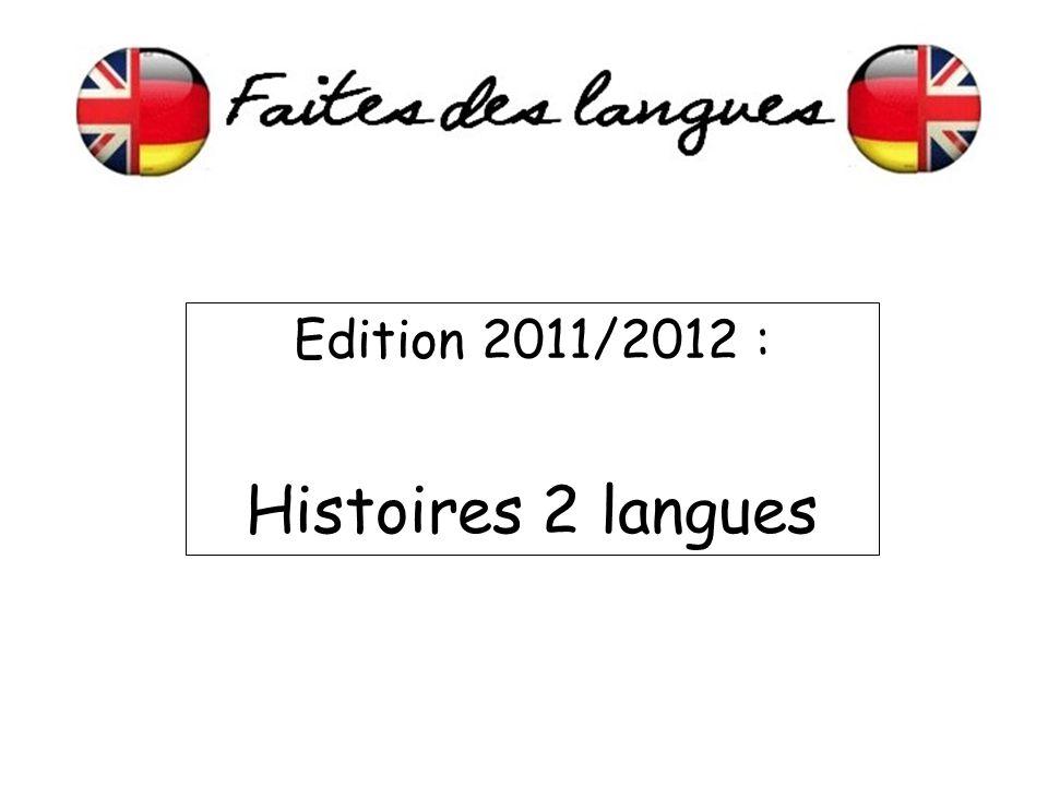 Edition 2011/2012 : Histoires 2 langues