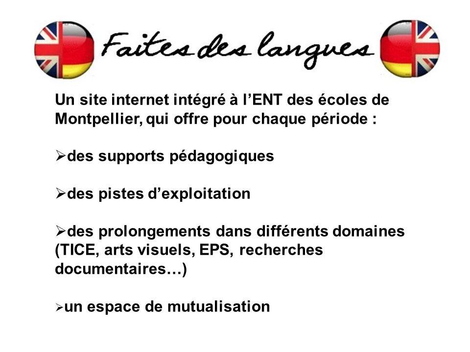 Un site internet intégré à l'ENT des écoles de Montpellier, qui offre pour chaque période :  des supports pédagogiques  des pistes d'exploitation  des prolongements dans différents domaines (TICE, arts visuels, EPS, recherches documentaires…)  un espace de mutualisation