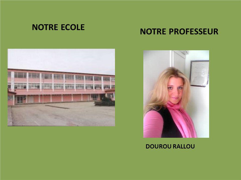 NOTRE ECOLE NOTRE PROFESSEUR DOUROU RALLOU