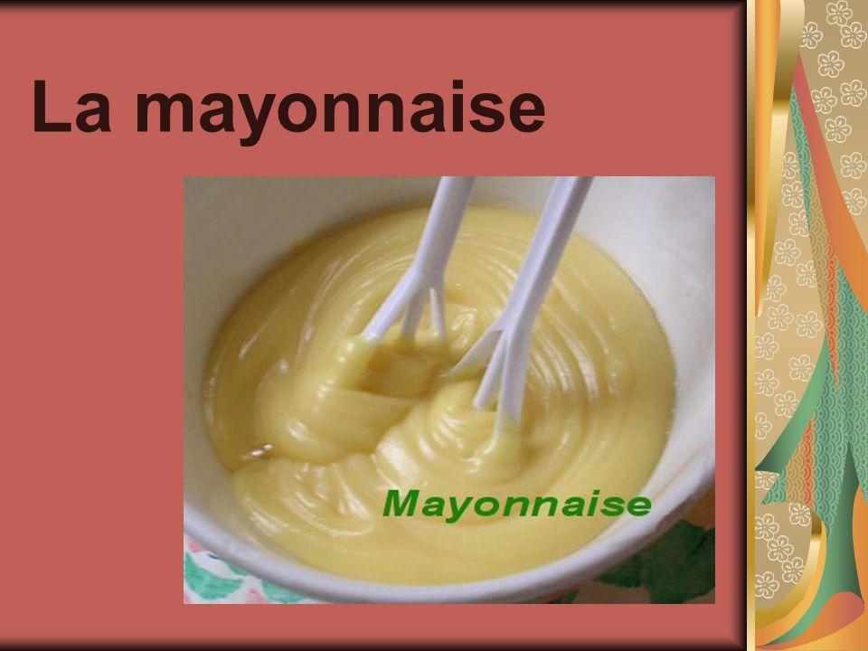 La mayonnaise