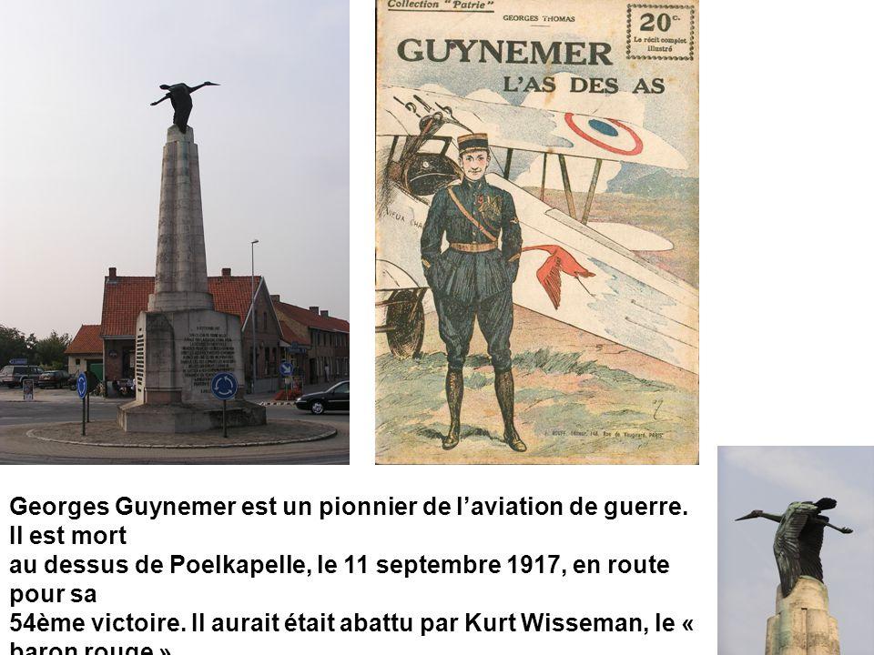 Georges Guynemer est un pionnier de l'aviation de guerre.