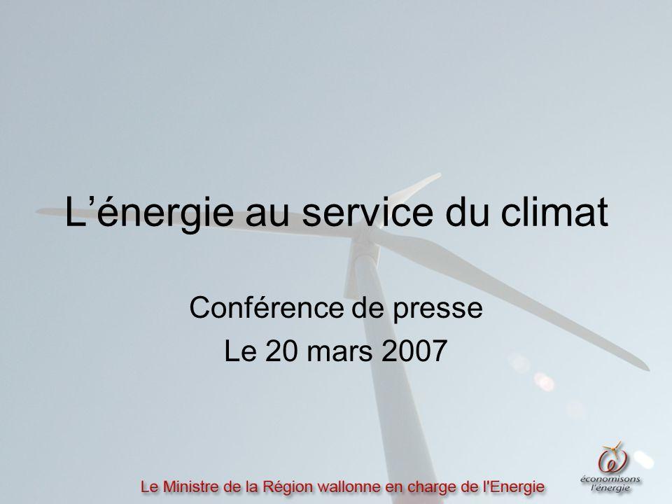 L'énergie au service du climat Conférence de presse Le 20 mars 2007