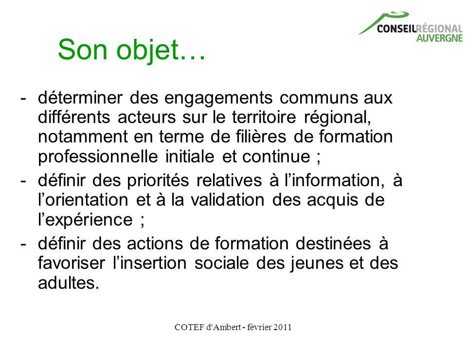COTEF d'Ambert - février 2011 Son objet… - déterminer des engagements communs aux différents acteurs sur le territoire régional, notamment en terme de