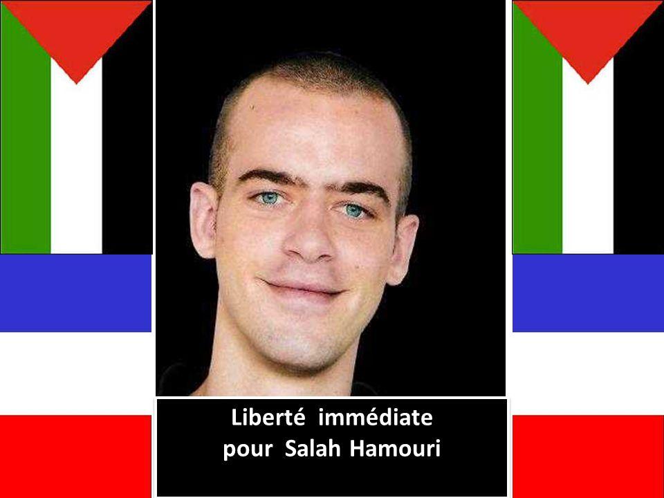 Liberté immédiate pour Salah Hamouri Liberté immédiate pour Salah Hamouri