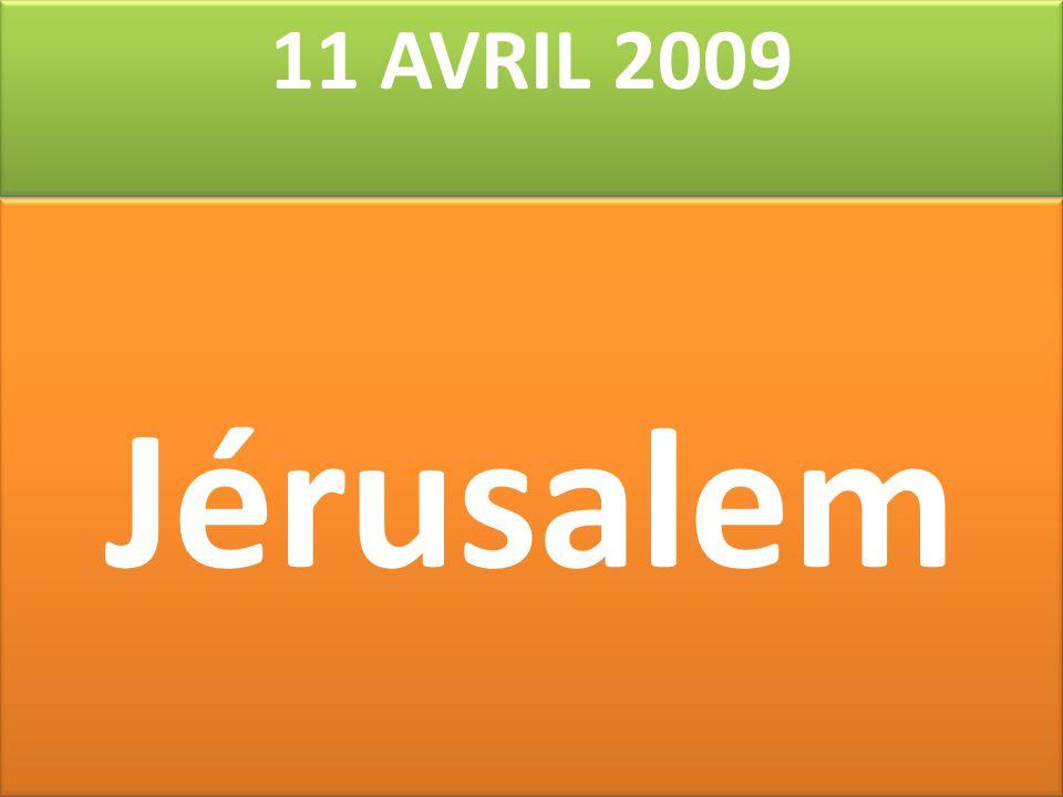 11 AVRIL 2009 Jérusalem