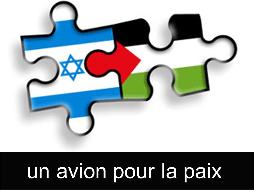 «Un avion pour la paix » « » un avion pour la paix