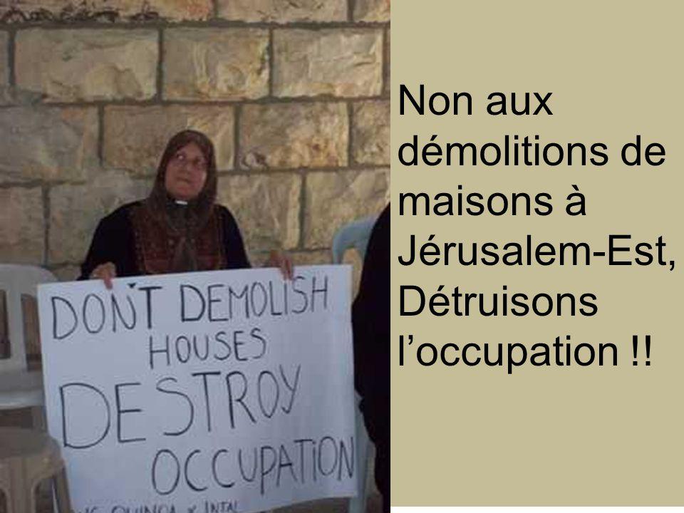 Non aux démolitions de maisons à Jérusalem-Est, Détruisons l'occupation !!