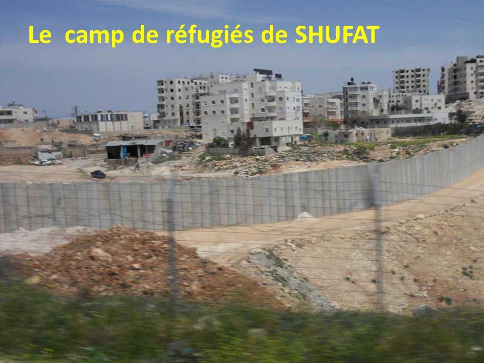 Le camp de réfugiés de SHUFAT