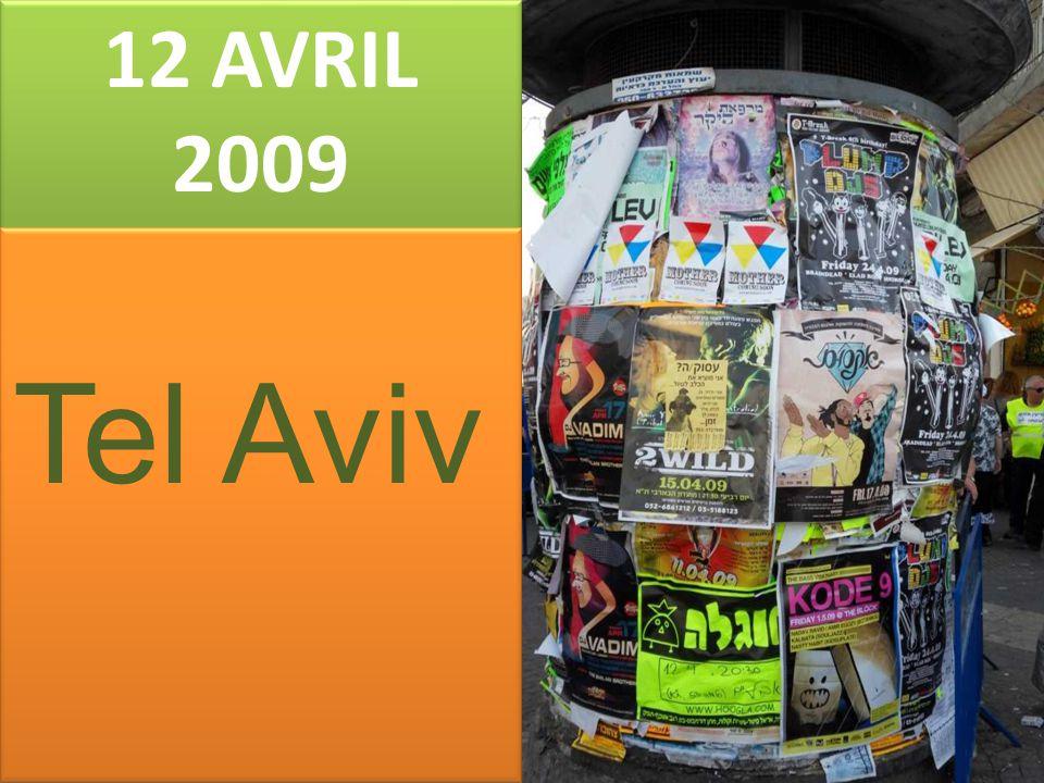 12 AVRIL 2009 Tel Aviv
