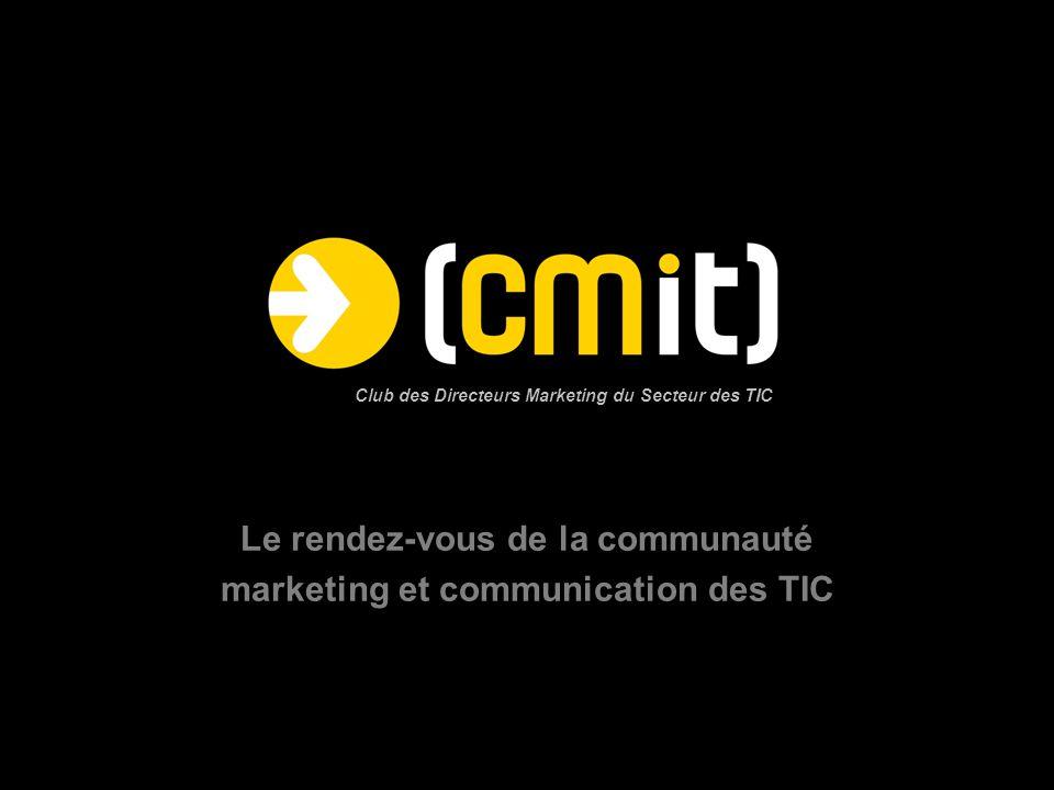 Mission et fondements du CMit « Association à but non lucratif visant à fournir un cadre privilégié d'échanges et d'actions communes aux directions marketing du secteur des TIC, afin de renforcer l'efficacité de chacun dans sa fonction et favoriser l'essor du marché »