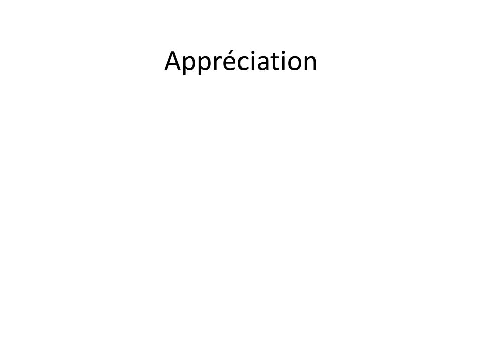 Appréciation